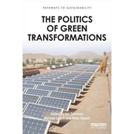 Politics of Green Transformations (BOK)