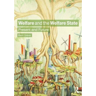 Welfare and the Welfare State (BOK)