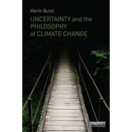 Uncertainty and the Philosophy of Climate Change (BOK)