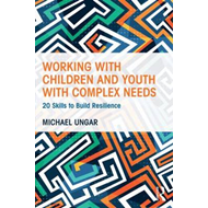Working with Children and Youth with Complex Needs (BOK)