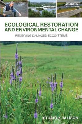 Ecological Restoration and Environmental Change (BOK)