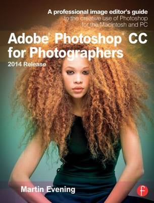 Adobe Photoshop CC for Photographers, 2014 Release (BOK)