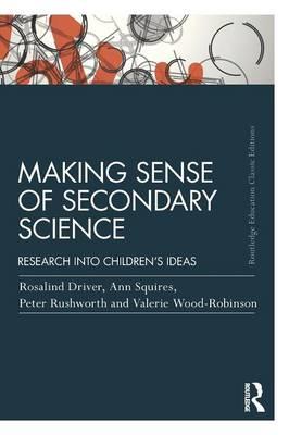 Making Sense of Secondary Science (BOK)