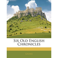Six Old English Chronicles (BOK)