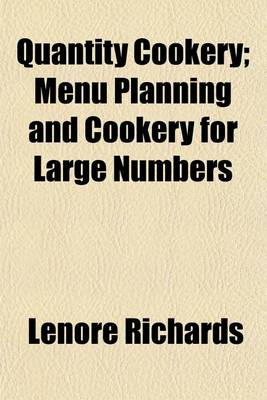 Quantity Cookery; Menu Planning and Cookery for Large Numbers (BOK)