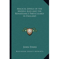 Magical Jewels of the Middle Ages and the Renaissance Partic (BOK)