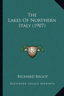 Lakes of Northern Italy (1907) (BOK)