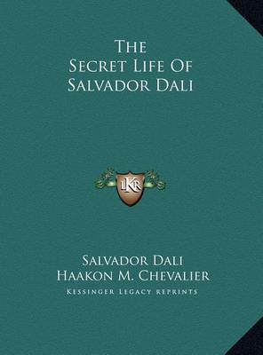 Secret Life of Salvador Dali