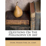 Questions on the Philosophy of Art (BOK)