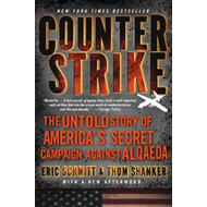 Counterstrike: The Untold Story of America's Secret Campaign Against Al Qaeda (BOK)