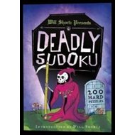 Will Shortz Presents Deadly Sudoku (BOK)