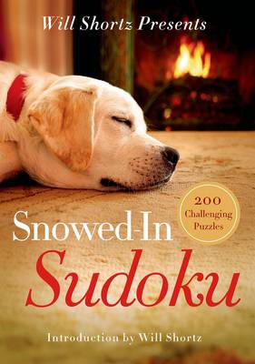 Will Shortz Presents Snowed-in Sudoku (BOK)
