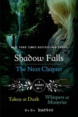 Shadow Falls the Next Chapter (BOK)