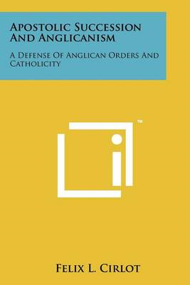Apostolic Succession and Anglicanism (BOK)