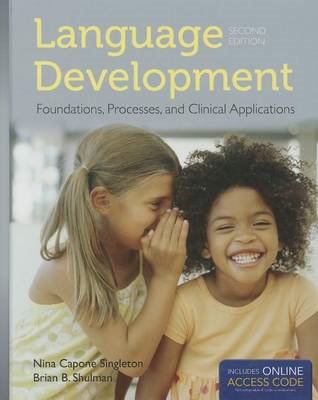 Language Development: Foundations, Processes, and Clinical A (BOK)