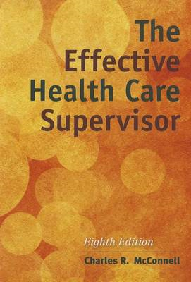 The Effective Health Care Supervisor (BOK)