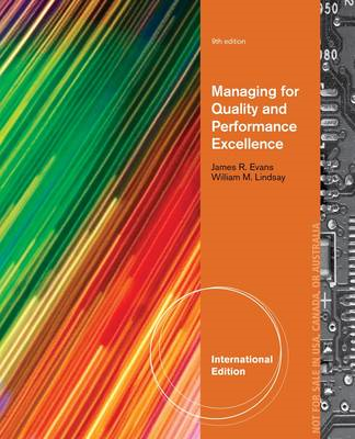 Managing for Quality and Performance Excellence (BOK)