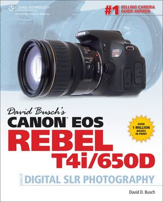 David Busch's Canon EOS Rebel T4i/650D Guide to Digital SLR (BOK)
