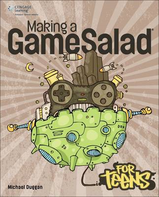 Making a GameSalad for Teens (BOK)