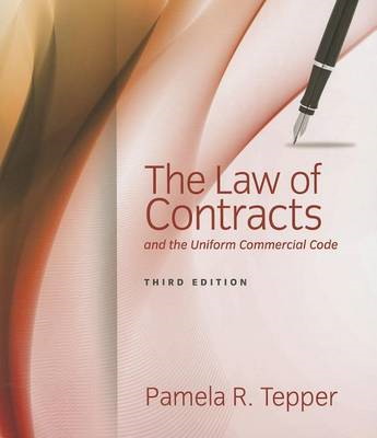 Law of Contracts and the Uniform Commercial Code (BOK)