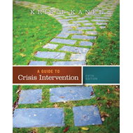A Guide to Crisis Intervention (BOK)