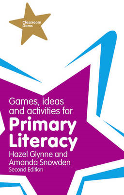 Games, Ideas and Activities for Primary Literacy (BOK)