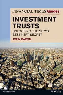 Financial Times Guide to Investment Trusts (BOK)