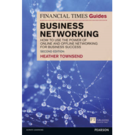 Financial Times Guide to Business Networking (BOK)