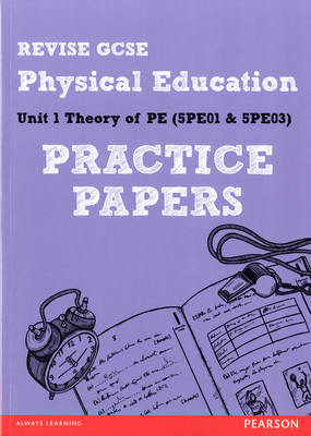 Revise GCSE Physical Education Practice Papers (BOK)