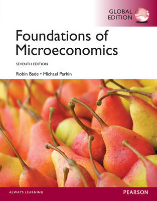 Foundations of Microeconomics, Global Edition (BOK)