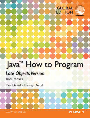 Java: How to Program (Late Objects), Global Edition (BOK)