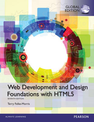 Web Development and Design Foundations with HTML5, Global Ed (BOK)
