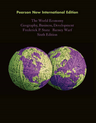 The World Economy: Geography, Business, Development (BOK)