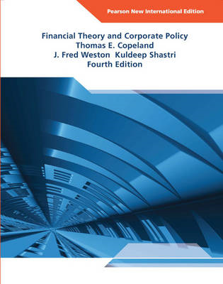 Financial Theory and Corporate Policy: Pearson New Internati (BOK)