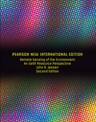 Remote Sensing of the Environment: Pearson New International (BOK)