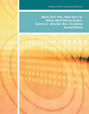 Words Their Way: Word Sorts for Within Word Pattern Spellers (BOK)