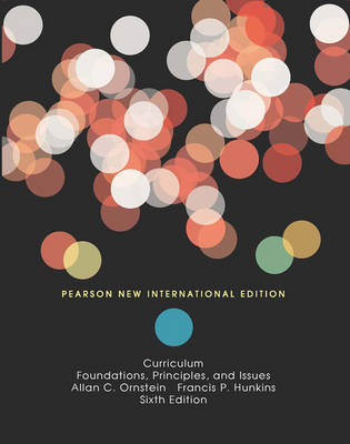 Curriculum: Foundations, Principles, and Issues (BOK)