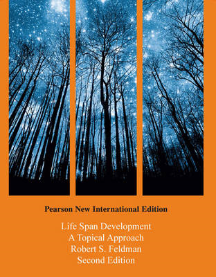 Life Span Development: A Topical Approach (BOK)