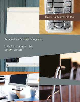 Information Systems Management: Pearson New International Ed (BOK)