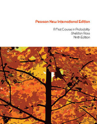 First Course in Probability, A: Pearson New International Ed (BOK)