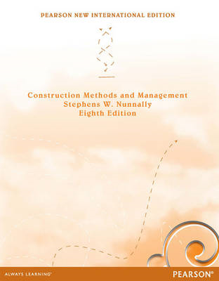 Construction Methods and Management: Pearson New Internation (BOK)