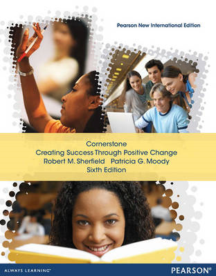 Cornerstone: Creating Success Through Positive Change, Concise (BOK)