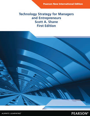 Technology Strategy for Managers and Entrepreneurs (BOK)