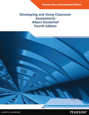 Developing and Using Classroom Assessment (BOK)