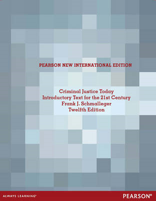 Criminal Justice Today: An Introductory Text for the 21st Century (BOK)