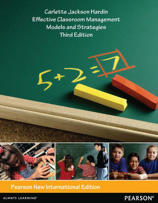 Effective Classroom Management: Models and Strategies for Today's Classrooms (BOK)