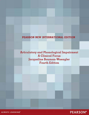Articulatory and Phonological Impairments: A Clinical Focus (BOK)