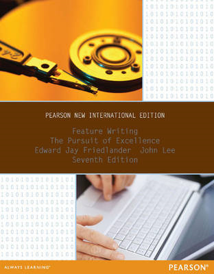 Feature Writing: Pearson New International Edition (BOK)