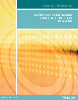 Scientific Farm Animal Production: Pearson New International (BOK)