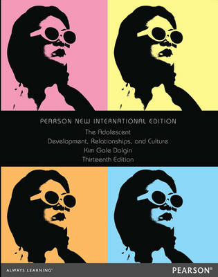 The Adolescent: Development, Relationships, and Culture (BOK)